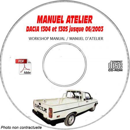 DACIA 1304 et 1305 jusque Juin 2003 Type : U75 + E75 + M75 + H75 Manuel d'Atelier sur CD-ROM