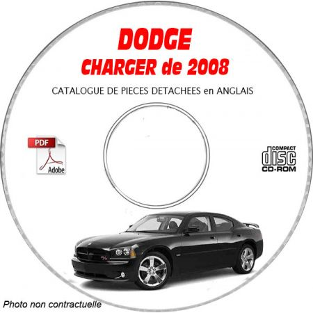 DODGE CHARGER de 2008 Type LX, SXT, D, R/T, DRT8 Catalogue des Pièces Détachées sur CD-ROM Anglais