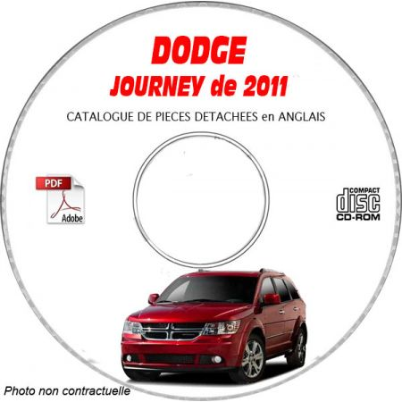 DODGE JOURNEY de 2011 TYPE JC : SE + R/T + SXT Catalogue des Pièces Détachées sur CD-ROM anglais