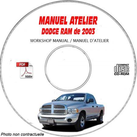 DODGE RAM 1500 2500 3500 de 2003 Type : DR Manuel d'Atelier sur CD-ROM anglais