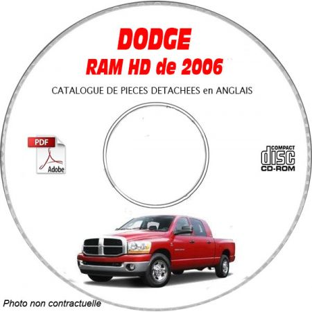 DODGE RAM HEAVY DUTY 2006 Type DH 2500, 3500, 4500 Catalogue des Pièces Détachées sur CD-ROM Anglais