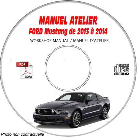 FORD MUSTANG de 2013 à 2014 Manuel d'Atelier sur CD-ROM anglais