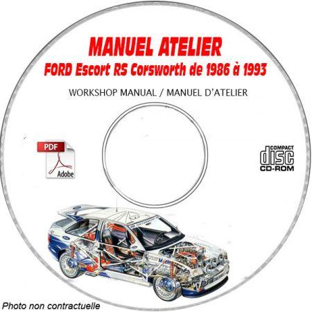 FORD ESCORT RS COSWORTH de 1986 à 1993  Manuel d'Atelier sur CD-ROM anglais Anglais