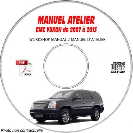 GMC YUKON de 2007 à 2013 Type : GMT900 Manuel d'Atelier sur CD-ROM