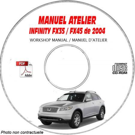 INFINITI FX35 et FX45 de 2004 TYPE S50 Manuel d'Atelier sur CD-ROM anglais