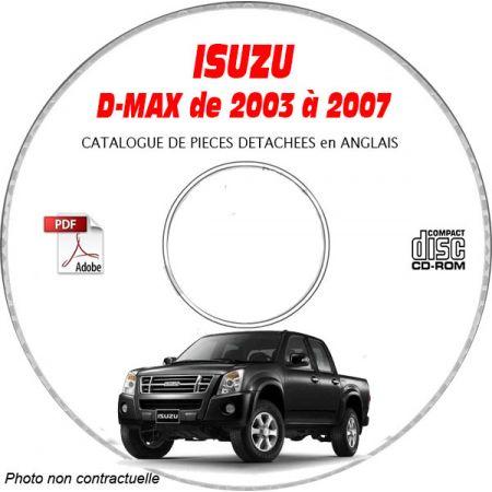 ISUZU D-MAX de 2003 à 2007 Phase 1 Type : MPATF...... Catalogue des Pièces Détachées sur CD-ROM anglais