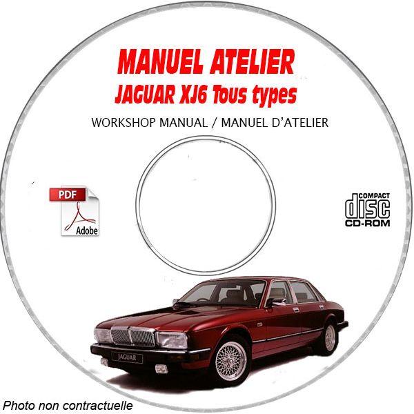 JAGUAR XJ6 Tous types  type : XJ40  Manuel Atelier  sur CD-ROM anglais
