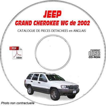 JEEP GRAND CHEROKEE WG de 2002 TYPE : LAREDO+ OVERLAND + LIMITED Catalogue des Pièces Détachées sur CD-ROM anglais
