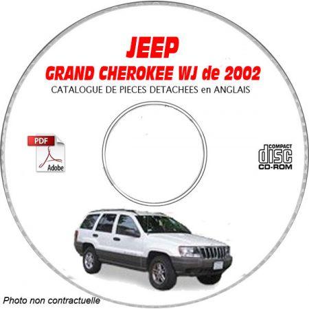 JEEP GRAND CHEROKEE WJ de 2002 TYPE : LAREDO+ OVERLAND + LIMITED Catalogue des Pièces Détachées sur CD-ROM anglais