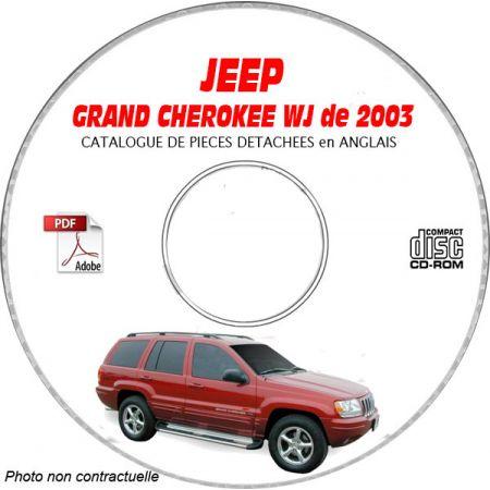JEEP GRAND CHEROKEE WJ de 2003 TYPE : LAREDO+ OVERLAND + LIMITED Catalogue des Pièces Détachées sur CD-ROM anglais