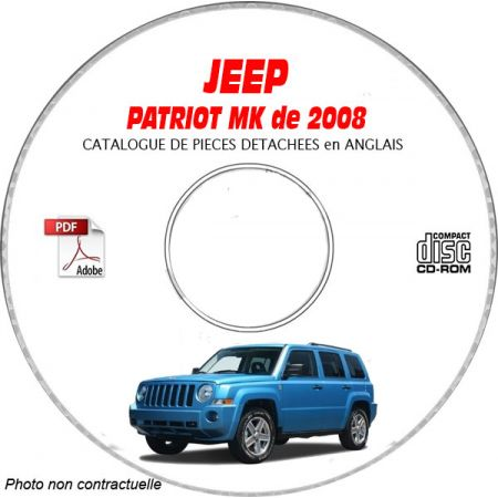JEEP PATRIOT MK de 2008 Type : MK74 LIMITED Catalogue des Pièces Détachées sur CD-ROM anglais