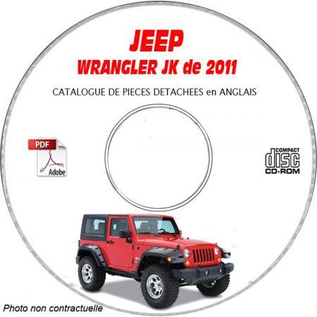 JEEP WRANGLER JK de 2011 Type : JK SPORT + SAHARA + RUBICON Catalogue des Pièces Détachées sur CD-ROM Anglais