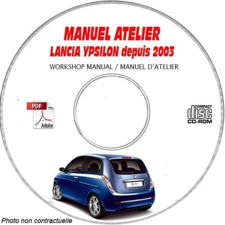 LANCIA YPSILON depuis 2003 TYPE: ZLA 843........ Manuel d'Atelier sur CD-ROM FR