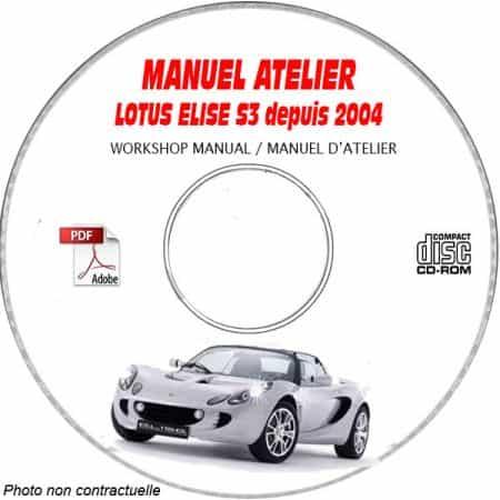 LOTUS ELISE S3 S R MR Depuis 2004 Type : 111 + 111R Manuel d'Atelier sur CD-ROM anglais