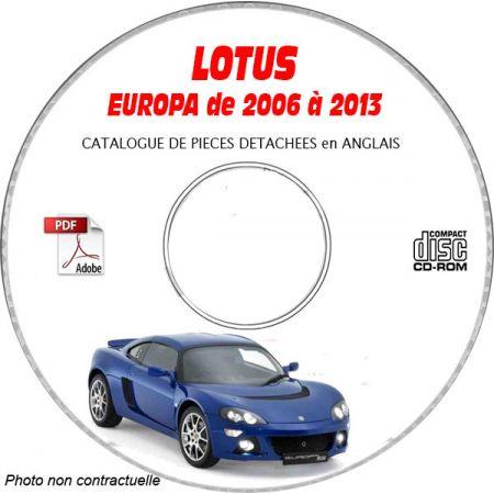 LOTUS EUROPA de 2006 à 2013 Type : 121 S SE Catalogue des Pièces Détachées sur CD-ROM Anglais