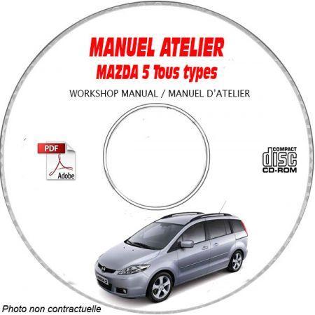 MAZDA 5 Tous types Type : JMZCR19825 Manuel d'Atelier sur CD-ROM Anglais