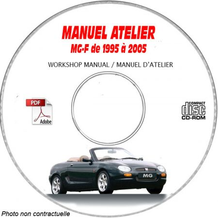MG MGF de 1995 à 2005 Manuel d'Atelier sur CD-ROM Anglais
