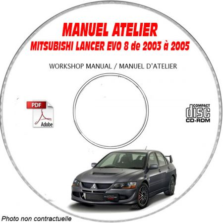 MITSUBISHI LANCER EVO8 et MR de 2003 à 2005 Type : GH-CT9A Manuel d'Atelier sur CD-ROM anglais