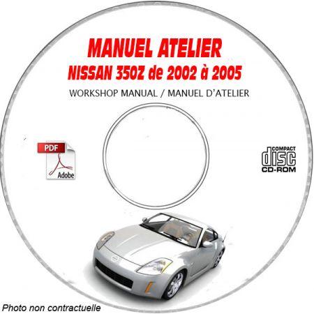 NISSAN 350Z de 2002 a 2005 Type Z33 Manuel d'Atelier sur CD-ROM FR