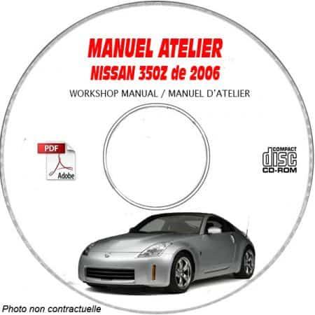 NISSAN 350Z de 2006 Type Z33 Manuel d'Atelier sur CD-ROM anglais