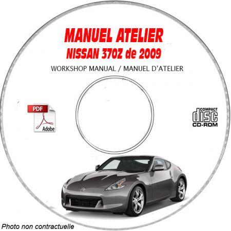 NISSAN 370Z de 2009 Type : Z34 Manuel d'Atelier sur CD-ROM anglais