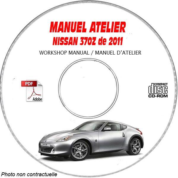 NISSAN 370Z de 2011 TYPE:  Z34  Manuel d'Atelier sur CD-ROM Anglais