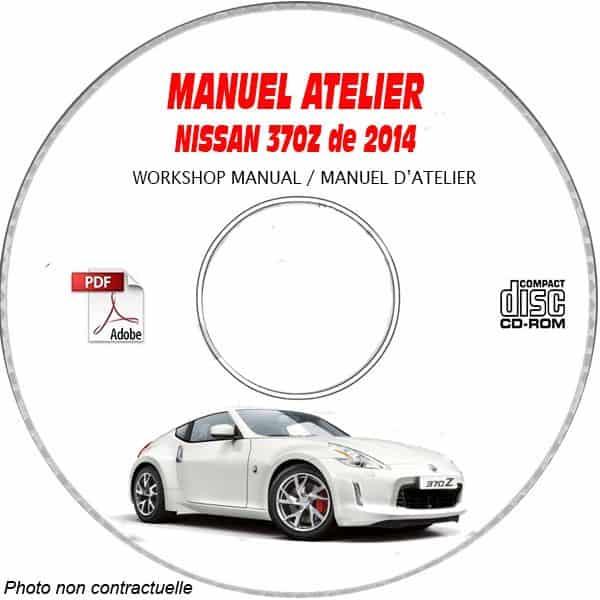 NISSAN 370Z de 2014 TYPE:  Z34  Manuel d'Atelier sur CD-ROM anglais