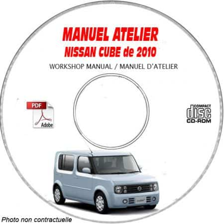 NISSAN CUBE de 2010 Type : Z12 Manuel d'Atelier sur CD-ROM anglais