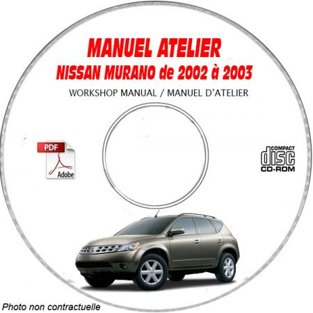 NISSAN MURANO de 2002 et 2003 TYPE: Z50 S + SL + GXE Manuel d'Atelier sur CD-ROM Anglais