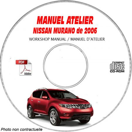 NISSAN MURANO de 2006 TYPE: Z50 S + SL + GXE Manuel d'Atelier sur CD-ROM anglais