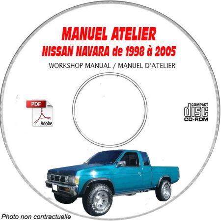 NISSAN NAVARA D21 de 1998 à 2005 TYPE: D21 Manuel d'Atelier sur CD-ROM Anglais