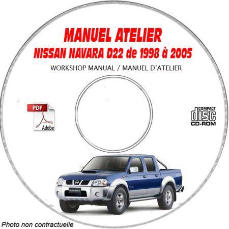 NISSAN NAVARA de 1998 à 2005 Type : D22 Manuel d'Atelier sur CD-ROM anglais