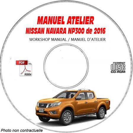 NISSAN NAVARA NP300 de 2016 Type : D23 Manuel d'Atelier sur CD-ROM anglais