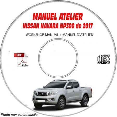 NISSAN NAVARA NP300 de 2017 Type : D23 Manuel d'Atelier sur CD-ROM anglais