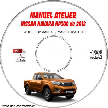 NISSAN NAVARA NP300 de 2018 Type : D23 Manuel d'Atelier sur CD-ROM anglais