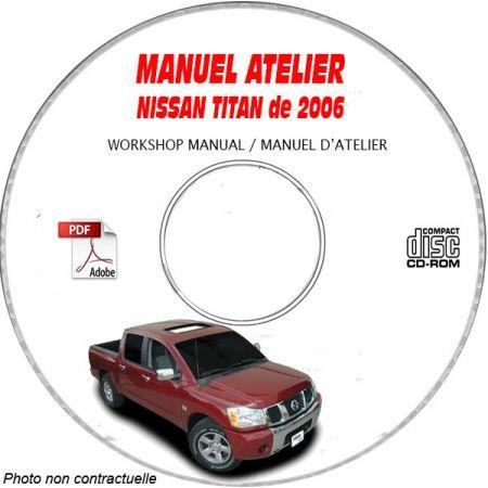 NISSAN TITAN de 2006 TYPE:  A60     XE + SE + LE  Manuel d'Atelier sur CD-ROM Anglais
