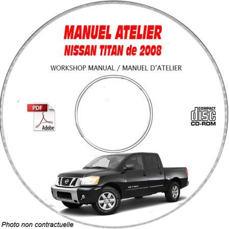 NISSAN TITAN de 2008 TYPE: A60 XE + SE + LE + PRO 4X Manuel d'Atelier sur CD-ROM Anglais