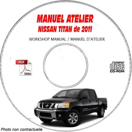 NISSAN TITAN de 2011 TYPE : A60 S + SV + SL + PRO 4X Manuel d'Atelier sur CD-ROM Anglais