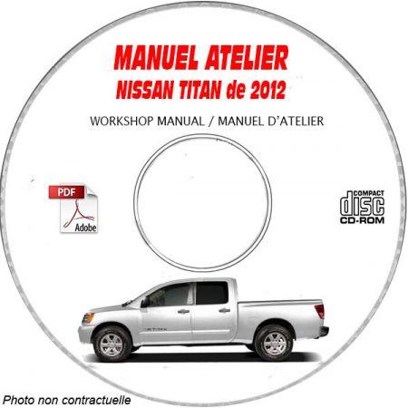NISSAN TITAN de 2012 TYPE : A60 XE + SE + LE + PRO 4X Manuel d'Atelier sur CD-ROM Anglais