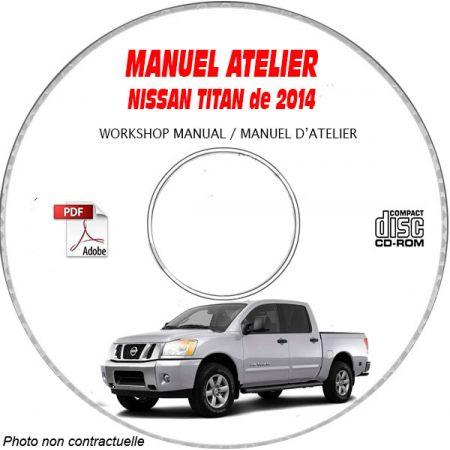 NISSAN TITAN de 2014 TYPE : A60 S + SV + SL + PRO 4X Manuel d'Atelier sur CD-ROM Anglais