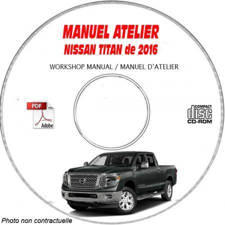 NISSAN TITAN de 2016 TYPE : A61 S + SV + SL + Platinum Reserve Manuel d'Atelier sur CD-ROM anglais