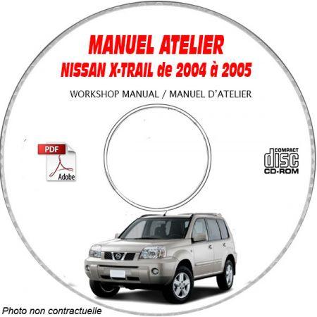 NISSAN X-TRAIL de 2004 ET 2005 TYPE: T30 Manuel d'Atelier sur CD-ROM anglais