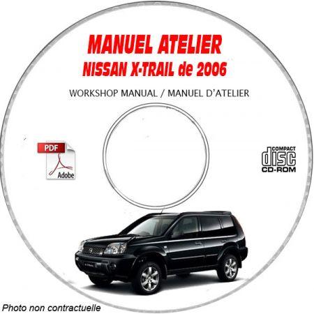 NISSAN X-TRAIL de 2006 TYPE: T30 Confort + Sport Manuel d'Atelier sur CD-ROM anglais