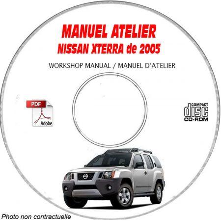 NISSAN XTERRA de 2005 TYPE: N50 Manuel d'Atelier sur CD-ROM Anglais