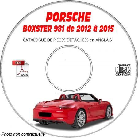 PORSCHE BOXSTER et BOXSTER S de 2012 à 2015 TYPE 981 Catalogue des Pièces Détachées sur CD-ROM Anglais