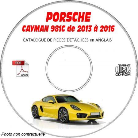 PORSCHE CAYMAN et S de 2013 à 2016 Type : 981C Catalogue des Pièces Détachées sur CD-ROM anglais