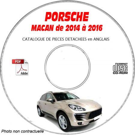 PORSCHE MACAN 2014 à 2016 type 95B Catalogue des Pièces Détachées sur CD-ROM anglais