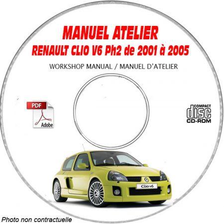 RENAULT CLIO V6 de 2001 à 2005 TYPE CB1U Phase 2 Manuel Atelier sur CD-ROM FR