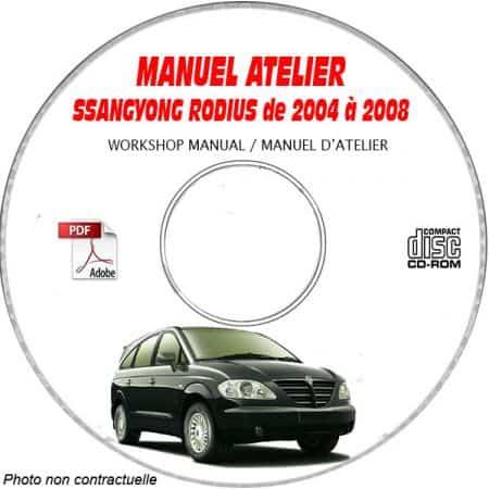 SSANGYONG RODIUS de 2004 à 2008 Type: KPTN0B ..... Manuel d'Atelier sur CD-ROM Anglais
