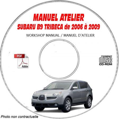 SUBARU B9 TRIBECA 2006-2009 Type : WXEA Manuel d'Atelier sur CD-ROM Anglais